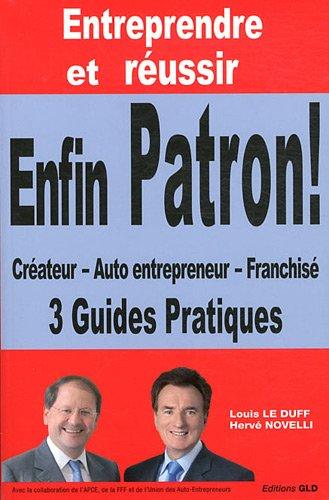 """Couverture du livre """"Entreprendre et réussir : enfin patron"""""""