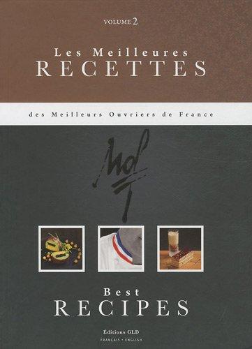 """Couverture du livre """"Les Meilleures Recettes des Meilleurs Ouvriers de France - Tome 2"""""""