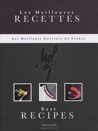 """Couverture du livre """"Les Meilleures Recettes des Meilleurs Ouvriers de France"""""""