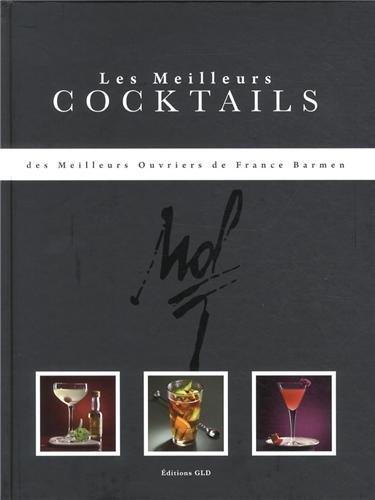 """Couverture du livre """"Les Meilleurs Cocktails des Meilleurs Ouvriers de France"""""""
