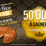La Fève Dorée 50 000 € à gagner