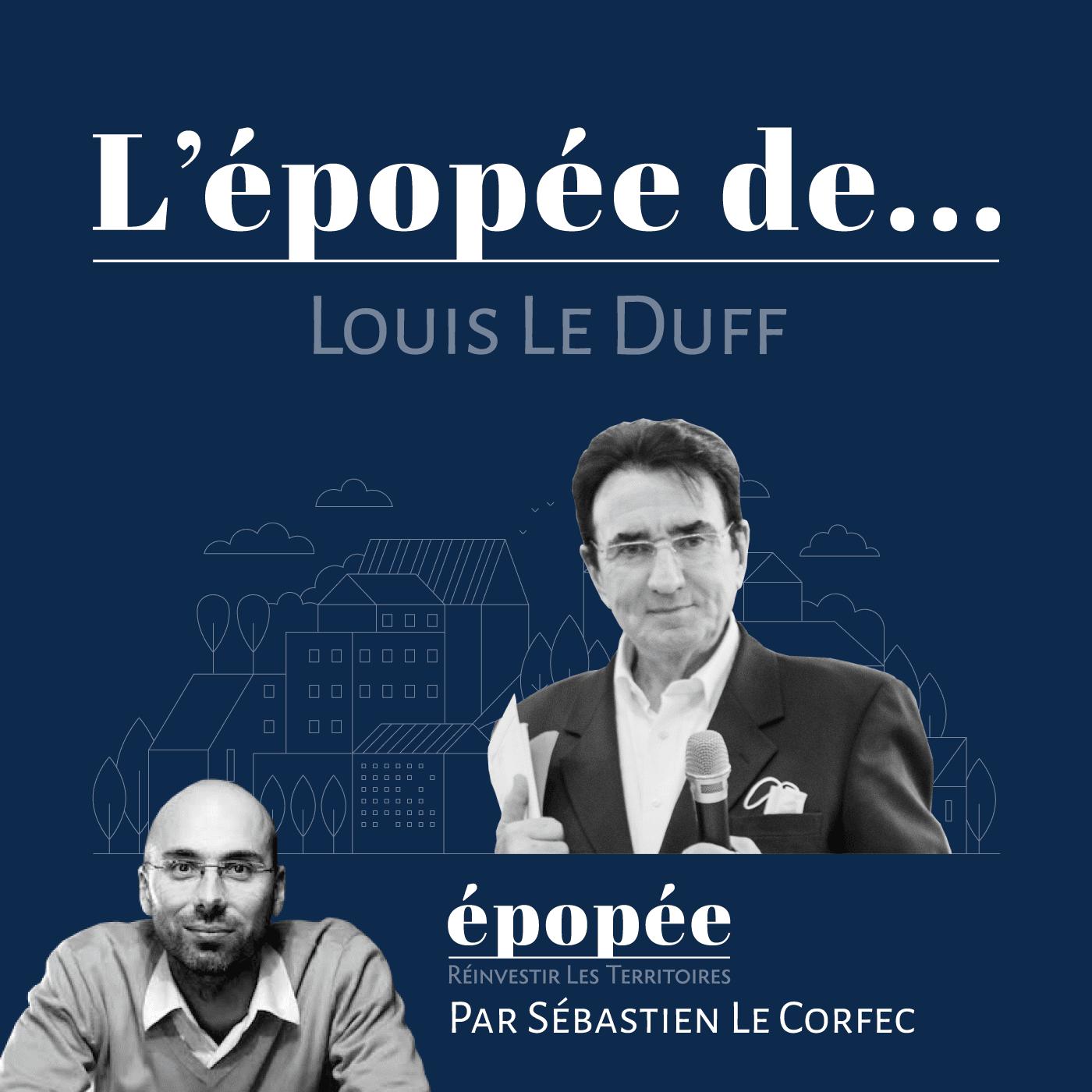 Louis Le Duff - Podcast